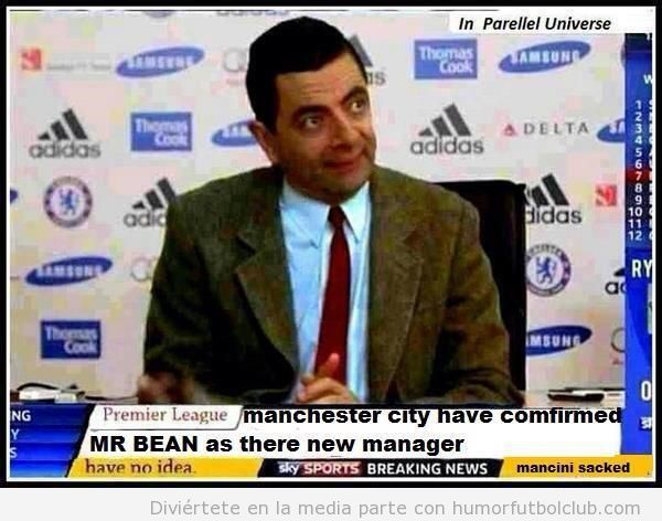 Foto graciosa, Mister Bean como nuevo entrenador del Manchester City