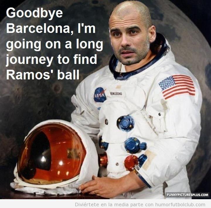 Guardiola se va del barça porque se hace astronauta para ir a buscar el balón de Serio Ramos