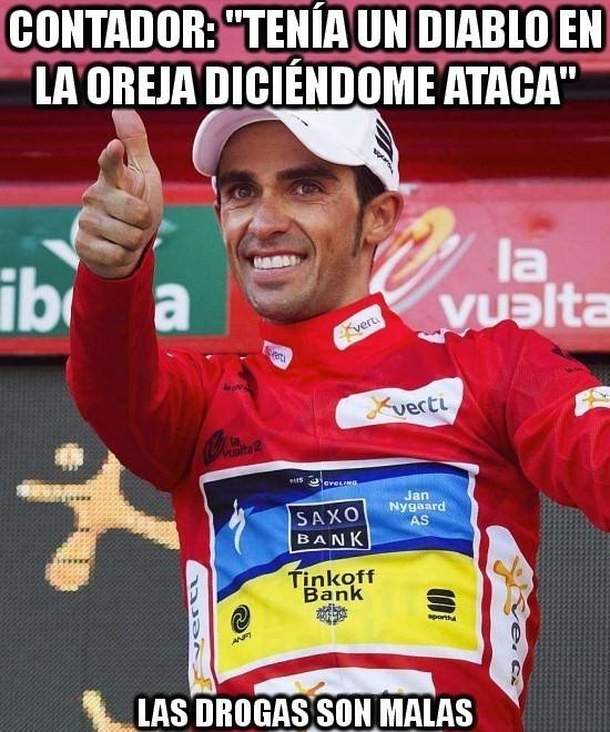 Meme gracioso de Contador escuchando un diablo que le dice ataca, las drogas son malas