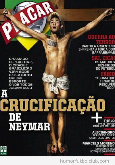 Portada de la revista Placar con Neymar crucificado como Jesucristo