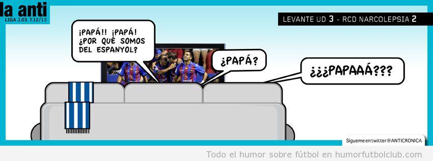 Viñeta graciosa de fútbol Espanyol Levante, papá por qué somos del Espanyol