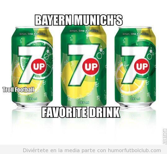 Meme divertido de fútbol, el 7 up es la bebida favorita del Bayern Munich