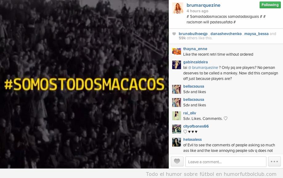 Mensajes de apoyo en Instagrma tars el abuso racista a Dani Alves, Todos somos macamos