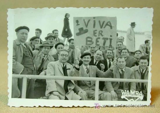 Fotos antiguas aficionados Betis pancarta Viva er Beti